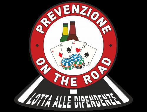 PREVENZIONE ON THE ROAD: LOTTA ALLE DIPENDENZE